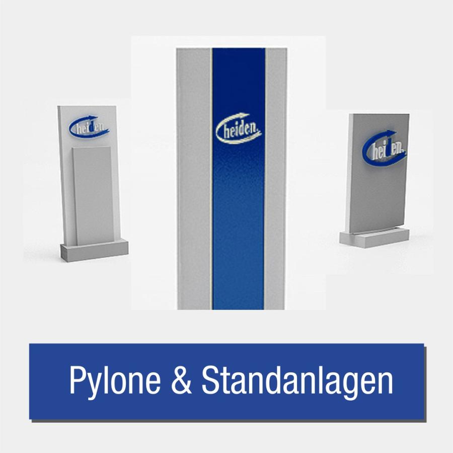 Pylone & Standanlage